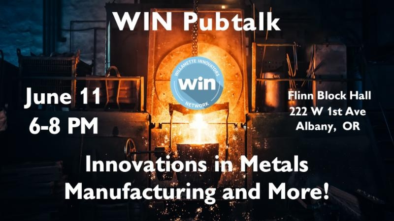 Innovations in Metals Manufacturing and More!